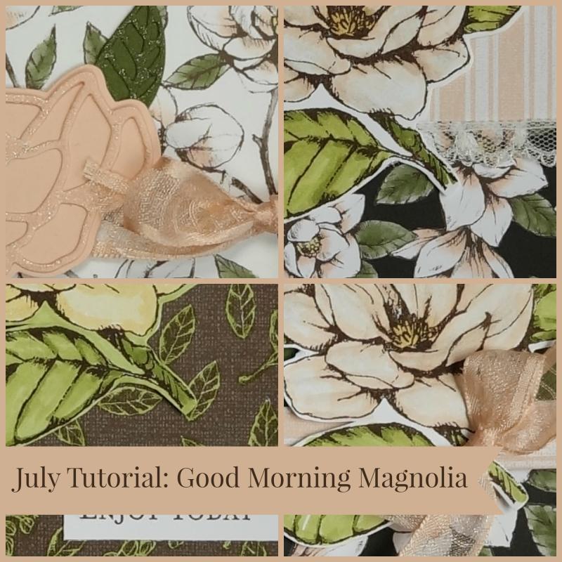 July Tutorial Good Morning Magnolia